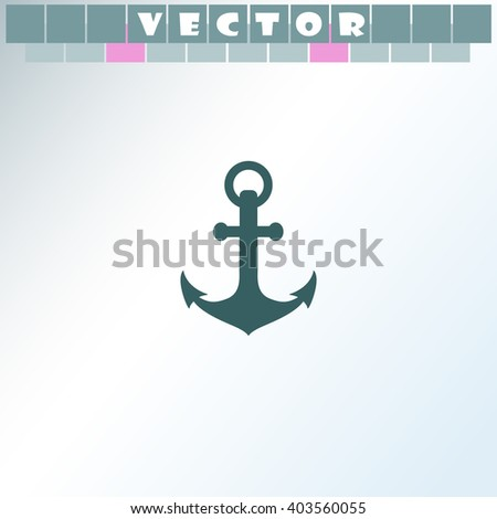 Anchor icon. Simple icon isolated on light background. - stock vector