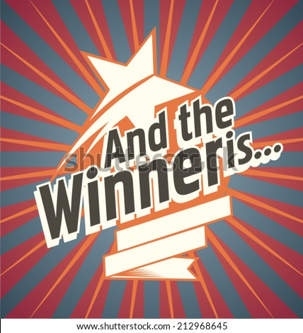 And the winner is... Vector poster design for the winner of the competition. Flat design concept for review sites.  - stock vector