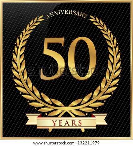 Anniversary or jubilee golden laurel wreath - stock vector