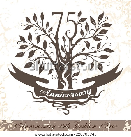 Anniversary 75th emblem tree in classic style. Template of anniversary, birthday and jubilee emblem  with copy space on the ribbon. - stock vector