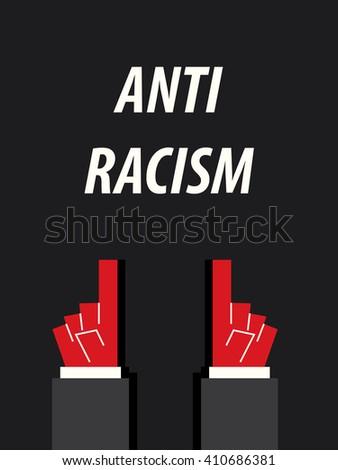ANTI RACISM typography vector illustration - stock vector