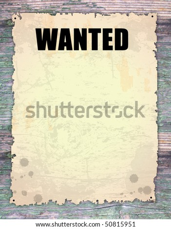 antique page - wanted - vintage wanted poster on wooden - stock vector