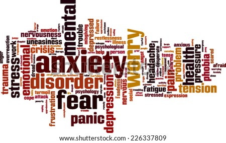 Anxiety word cloud concept. Vector illustration - stock vector