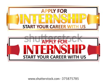 Apply for Internship - start your career with us - set of labels (golden and red stamps) -  with ribbon on white background. Stamp for Internship recruitment. - stock vector