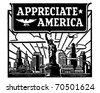 Appreciate America - Retro Ad Art Banner - stock vector