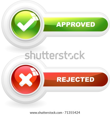 Approved and rejected buttons. Vector illustration. - stock vector
