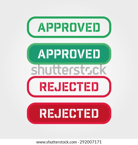 APPROVED and REJECTED rubber stamp over a white background. - stock vector