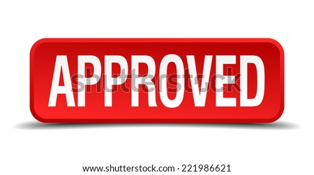 Approved red three-dimensional square button isolated on white background - stock vector