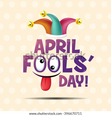 April fool's day, Typography, Colorful, flat design - stock vector