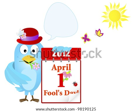 April fools' day. Blue Bird in a hat with a calendar and speech bubble against sun and butterflies. Vector 10eps. - stock vector