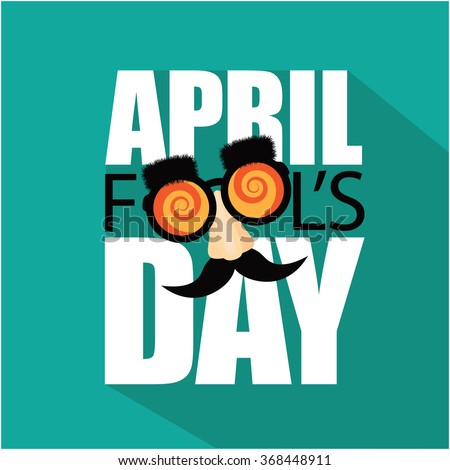 April Fools Day flat design text and funny glasses. EPS 10 vector illustration - stock vector