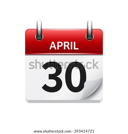 April 30. Vector flat daily calendar icon. Date and time, day, month. Holiday. - stock vector