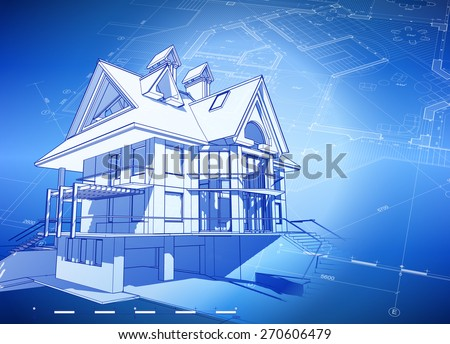 Architecture design: blueprint 3d house, plan & blue technology background - vector illustration - stock vector