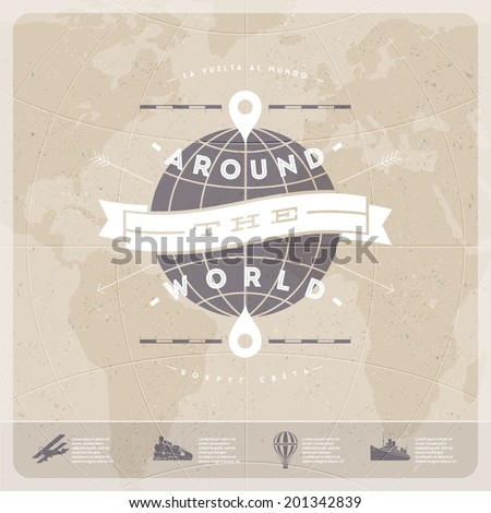Around the world - travel  vintage type design with world map and  old  transport - stock vector