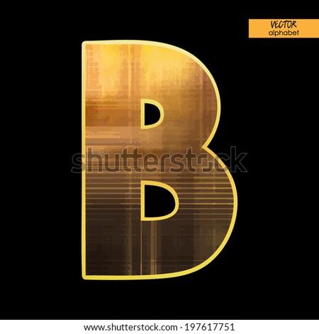 art simple alphabet in vector, simple golden blurred font on black background, letter B - stock vector
