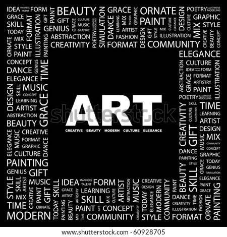 ART. Word collage on black background. Illustration with different association terms. - stock vector
