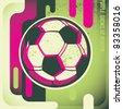Artistic football poster. Vector illustration. - stock vector