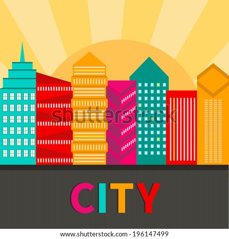 Artistic illustration of a modern city in bright colors. Vector cityscape. Modern city district. Perfect for banners, infographic and web design. All objects are grouped for easy editing. - stock vector