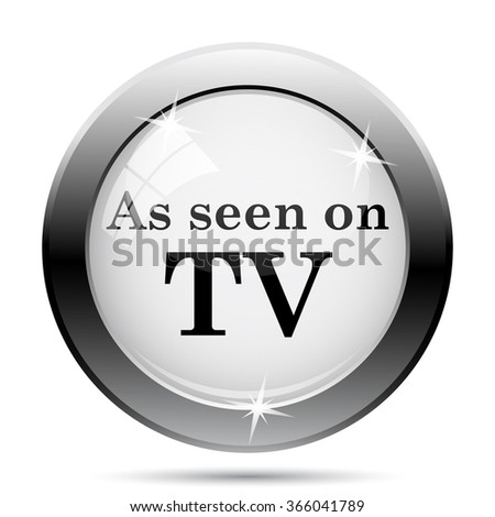 As seen on TV icon. Internet button on white background. EPS10 vector. - stock vector