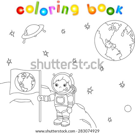 Astronaut with Earth flag on the moon surface in space coloring book - stock vector