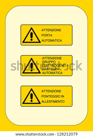 attention: automatic door, carefully generator to start automatically, attention scaffolding construction