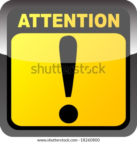 Attention button - stock vector