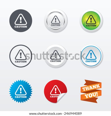 Attention caution sign icon. Exclamation mark. Hazard warning symbol. Circle concept buttons. Metal edging. Star and label sticker. Vector - stock vector
