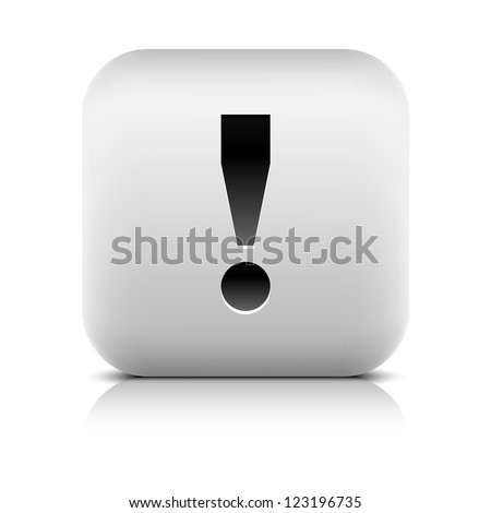 Attention icon with exclamation mark sign. Series in a stone style. Rounded button shape with gray reflection and black shadow on white background. Vector illustration web design element save in 8 eps - stock vector