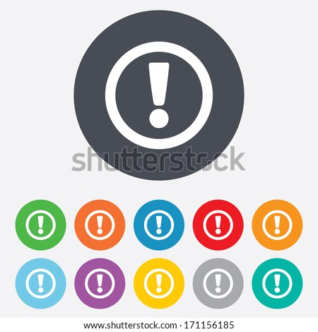 Attention sign icon. Exclamation mark. Hazard warning symbol. Round colourful 11 buttons. Vector - stock vector