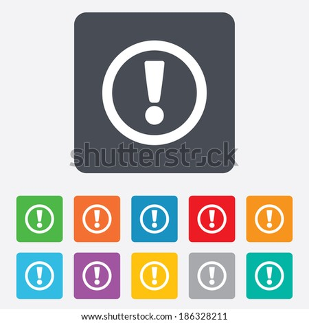 Attention sign icon. Exclamation mark. Hazard warning symbol. Rounded squares 11 buttons. Vector - stock vector
