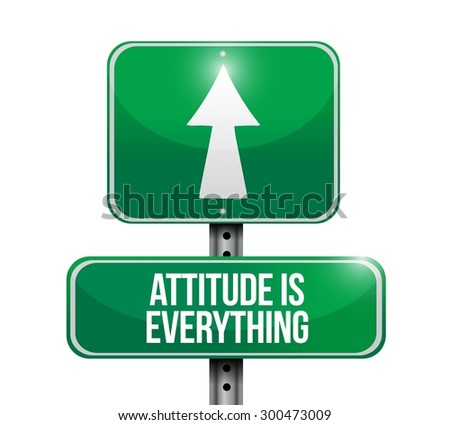 attitude is everything road sign concept illustration design icon - stock vector