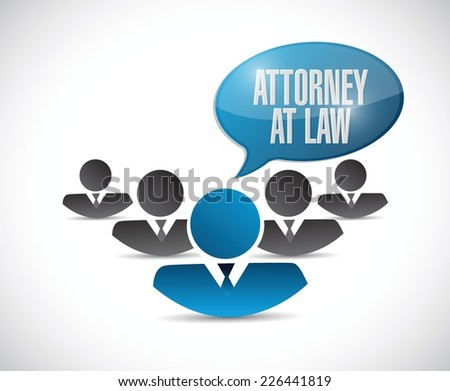 attorney at law message illustration design over a white background - stock vector