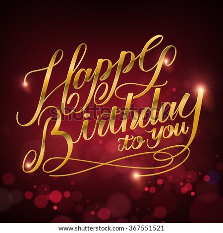 attractive Happy birthday to you calligraphy design over blurred background - stock vector