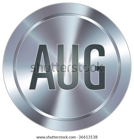 August calendar month icon on round stainless steel modern industrial button