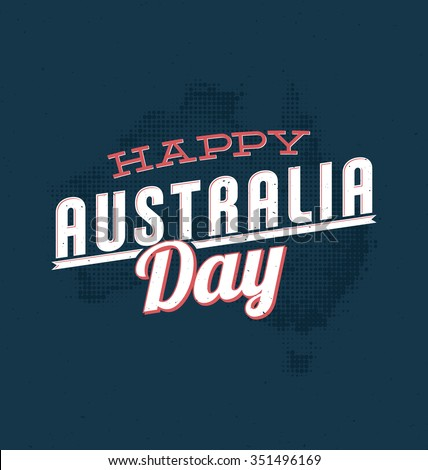 Australia Day - 26 January -  Vintage Typographic Design - stock vector