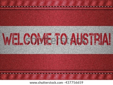 Austria tricolor flag with jeans texture and welcome inscription. Design denim fabric background. Vector illustration