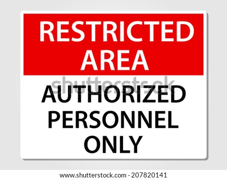 Authorized personnel only sign vector illustration - stock vector