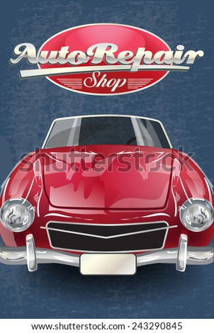 Auto repair shop retro poster. - stock vector