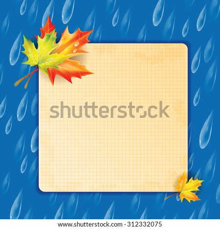 Autumn background.Transparent drops of rain on a blue background.background.Background with rain drops and maple leaves and frame for your text - stock vector
