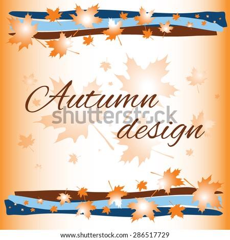 Autumn card. Light orange greeting cards background with decorative elements. Beautiful orange foliage on a light orange background. Maple leaves. Autumn design. Stock vector. - stock vector