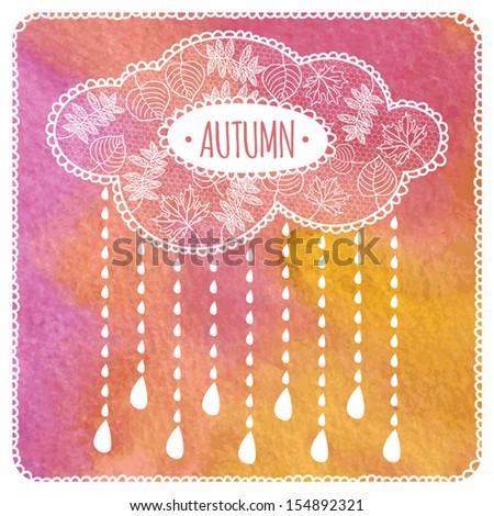 Autumn cloud on watercolor background. Autumn rain. - stock vector