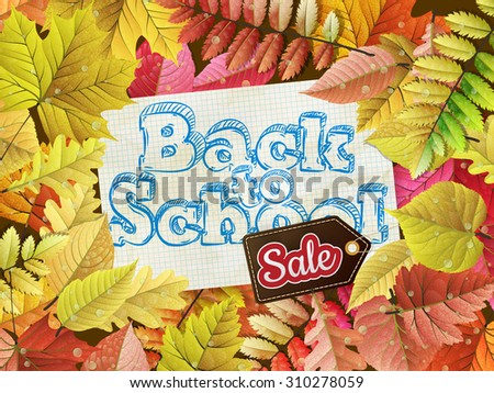 Autumn frame with fall leafs Back to School Sale. EPS 10 vector file included - stock vector