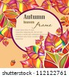 Autumn greeting card on colorful leaves background with place for text. Vector illustration. - stock vector