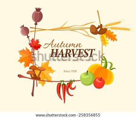Autumn harvest frame for thanksgiving day. Eps10 vector illustration - stock vector