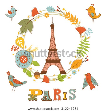 Autumn in Paris. Elegant card with floral wreath, birds  and Eiffel tower. vector illustration - stock vector