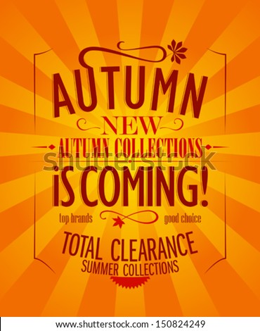 Autumn is coming advertisement design, retro style. - stock vector