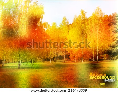 Autumn, nature abstract bright background. Vector EPS 10 illustration. - stock vector