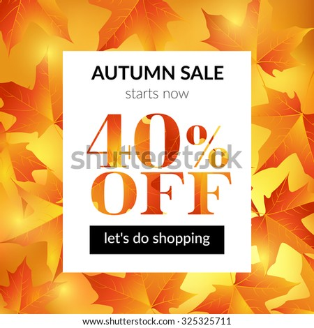 Autumn sale background with maple leaves. Vector illustration. EPS 10 - stock vector