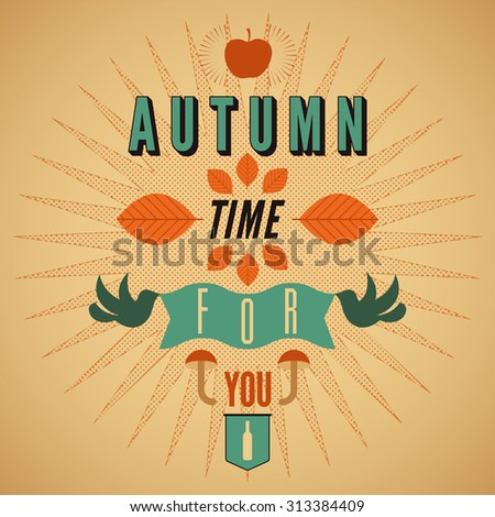 Autumn time retro poster. Vector typographical design. - stock vector