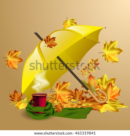 Autumn vector background with  leaves, yellow umbrella and cup of hot coffee or tea in the knitted green scarf.